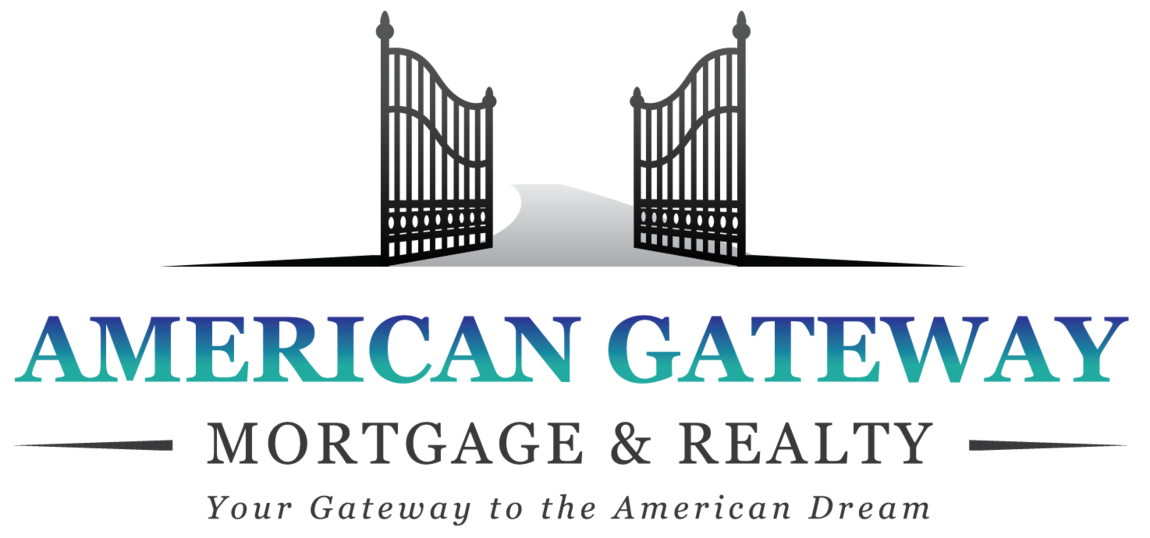 American Gateway Mortgage & Realty NMLS #1059308 / DRE #01933159